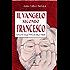 Il Vangelo secondo Francesco (Nero di seppia)
