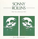 First Recordings 1957 by Sonny Rollins