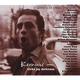 Kerouac - Kicks Joy Darkness (a Spoken Word Tribute With Music)