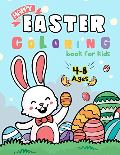 Happy Easter Coloring Book for Kids Ages 4-8: Easter Bunny Coloring Pages for Easter -