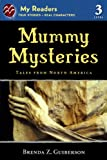 Mummy Mysteries, Brenda Z. Guiberson, 0606318992