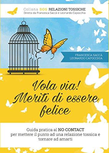 Amazon vola via meriti di essere felice italian edition meriti di essere felice italian edition by francesca sacc fandeluxe Ebook collections