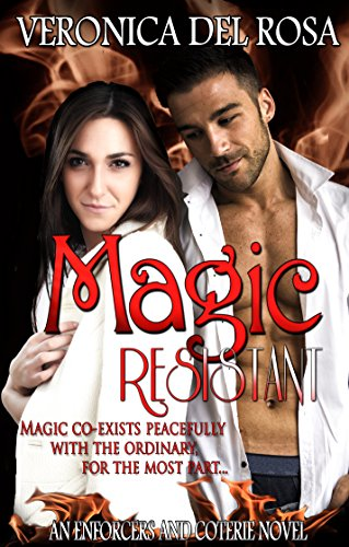 Magic Resistant (Enforcers and Coterie Book 1)