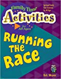 Running The Race (Family Time Activities Books)