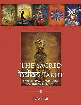 The Sacred Indian Tarot (English Edition) eBook: Kiren Rai: Amazon.es: Tienda Kindle