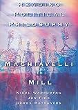 Reading Political Philosophy : Machiavelli to Mill, Warburton, Nigel and Matravers, Derek, 0415211972