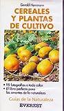 Cereales y plantas de cultivo (Guías de la naturaleza de bolsillo)