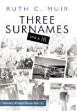 Three Surnames and a Jr, Ruth C. Muir, 1426939388