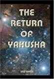 Return Of Yahusha
