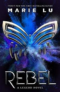 Book Cover: Rebel: A Legend Novel