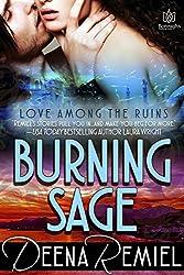 Burning Sage (Love Among the Ruins Book 1)