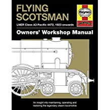 Flying Scotsman: LNER Class A3 Pacific 4472, 1923 onwards