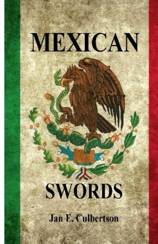 Mexican Swords