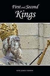 First and Second Kings (KJV) (The Holy Bible, King James Version) (Volume 11)
