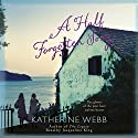A Half Forgotten Song Audiobook by Katherine Webb Narrated by Jacqueline King