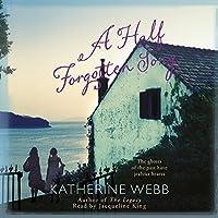 A Half Forgotten Song Hörbuch von Katherine Webb Gesprochen von: Jacqueline King