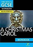 A Christmas Carol: York Notes for GCSE (9-1) Workbook
