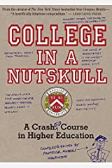 College in a Nutskull: A Crash Ed Course in Higher Education by Anders Henriksson (April 08,2010)