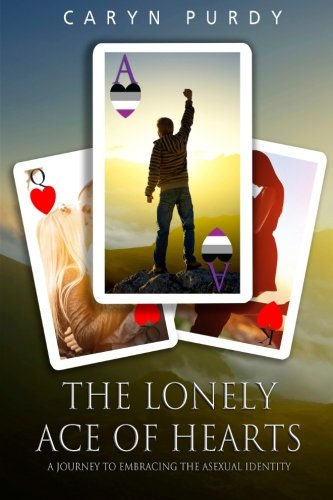- Ace of Hearts: A Journey to Embracing the Asexual Identity