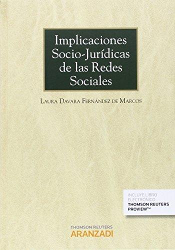Descargar Libro Implicaciones Socio-jurídicas De Las Redes Sociales De Laura Davara Fernández Laura Davara Fernández De Marcos