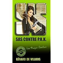 SAS 135 SAS contre PKK (French Edition)