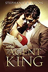 The Agent King: An Ex-Navy Seals Romance
