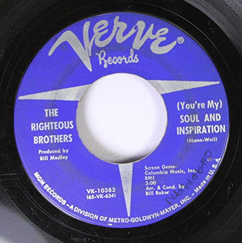 The Righteous Brothers 45 RPM (You're My) Soul And Inspiration / B Side Blues