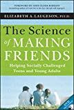 The Science of Making Friends, (w/DVD): Helping