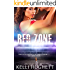 Red Zone - There is no overtime in the game of murder - only sudden death.