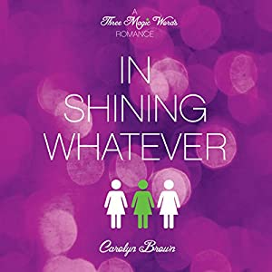 In Shining Whatever Audiobook
