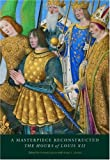 img - for A Masterpiece Reconstructed: The Hours of Louis XII book / textbook / text book