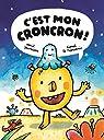 C'est mon croncron ! par Le Néouanic