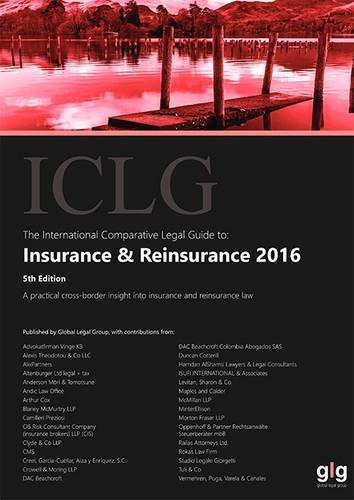 The International Comparative Legal Guide To Insurance   Reinsurance 2016  The International Comparative Legal Guide Series