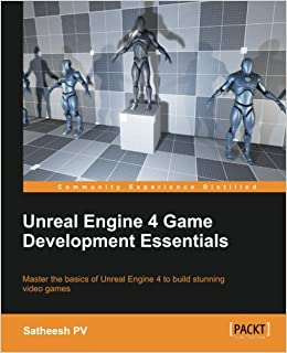 Amazon com: Unreal Engine 4 Game Development Essentials