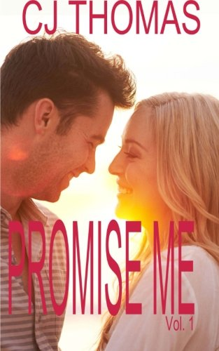 Promise Me Vol. 1 (A Love Story) (Volume 1)