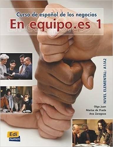 Descargar gratis En Equipo Es. Libro Del Alumno. Per Le Scuole Superiori: En Equipo.es 1 - Libro Del Alumno: Libro Del Alumno 1 Epub