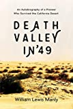 img - for Death Valley in '49: An Autobiography of a Pioneer Who Survived the California Desert book / textbook / text book