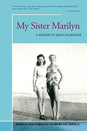 Amazon my sister marilyn a memoir of marilyn monroe ebook my sister marilyn a memoir of marilyn monroe by miracle berniece baker fandeluxe Image collections