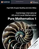 img - for Cambridge International AS and A Level Mathematics: Pure Mathematics 1 Coursebook book / textbook / text book