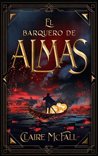 El barquero de almas (Puck) (Spanish Edition) de [McFall,  Calire]
