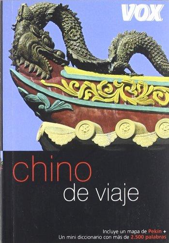 Chino de viaje (COLECCION VOX DE VIAJE. GUIAS DE CONVERSACION) (Spanish Edition) pdf epub