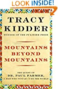 #8: Mountains Beyond Mountains: The Quest of Dr. Paul Farmer, a Man Who Would Cure the World