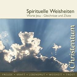 Worte Jesu - Gleichnisse und Zitate (spirituelle Weisheiten)