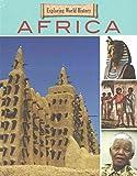 Africa (Exploring World History)