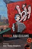 Broken Hallelujahs, Sean Thomas Dougherty, 1929918925