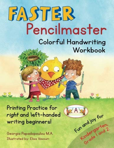 Read Online Faster Pencilmaster Colorful Handwriting Workbook: Printing Practice for right and left-handed writing beginners! Fun and joy for Kindergarten, Grade 1 and 2. PDF
