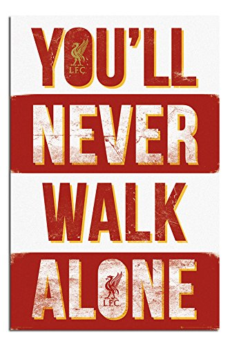 Liverpool FC You'll Never Walk Alone Poster Gloss Laminated - 91.5 x 61cms (36 x 24 Inches)