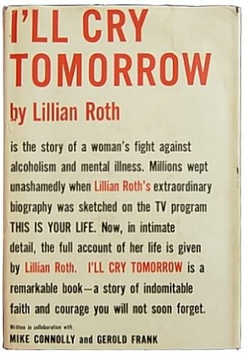 I'Ll Cry Tomorrow by Lillian Roth