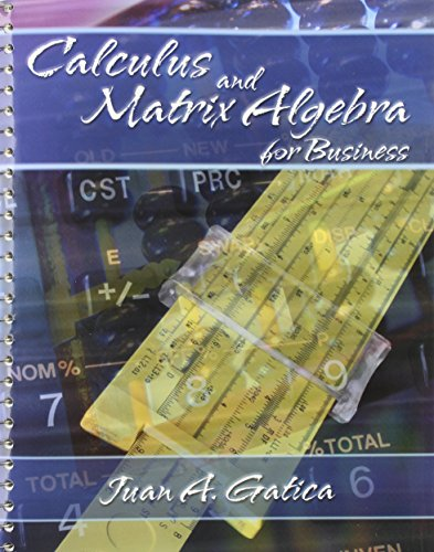 CALCULUS AND MATRIX ALGEBRA FOR BUSINESS