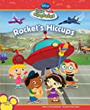 Rocket's Hiccups, Disney Book Group Staff, 1423116844